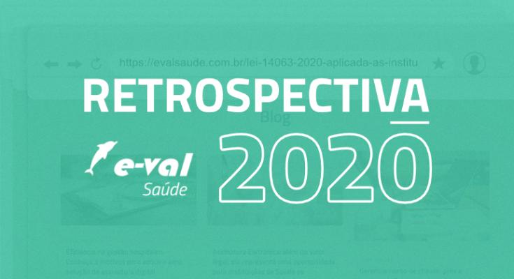 RETROSPECTIVA 2020 SAUDE